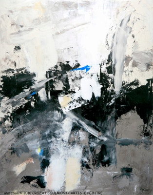 """Abstraction/ Art abstrait- Original Art Peinture- Tableau abstrait """"Mutation"""" © 2010 Crozat Coulmont Artiste peintre- Peintre français- Peinture abstraite"""
