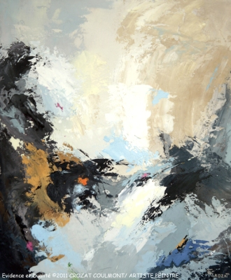 """Abstraction/ Art abstrait- Original Art Peinture- Tableau abstrait """"Évidence et Dualité"""" ©2011 Crozat Coulmont Artiste peintre- Peintre français- Peinture abstraite"""